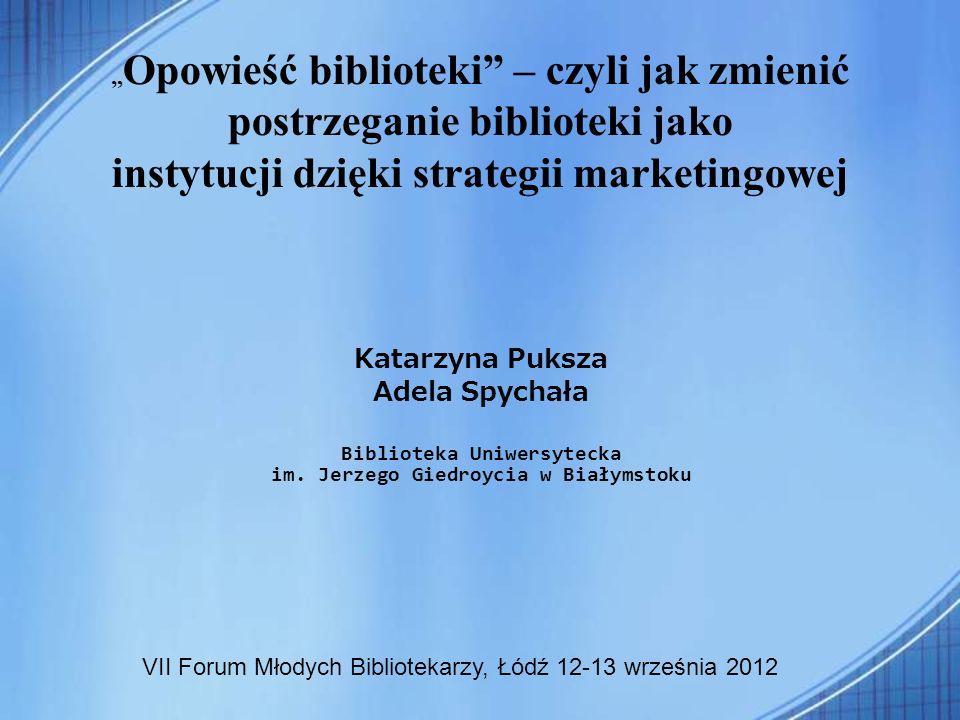 Biblioteka Uniwersytecka im. Jerzego Giedroycia w Białymstoku