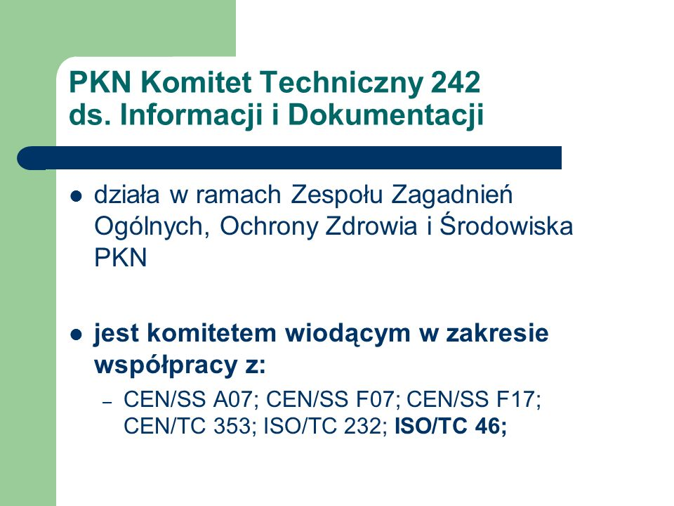 PKN Komitet Techniczny 242 ds. Informacji i Dokumentacji