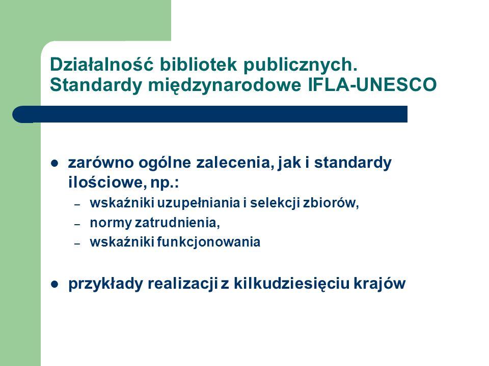 Działalność bibliotek publicznych. Standardy międzynarodowe IFLA-UNESCO