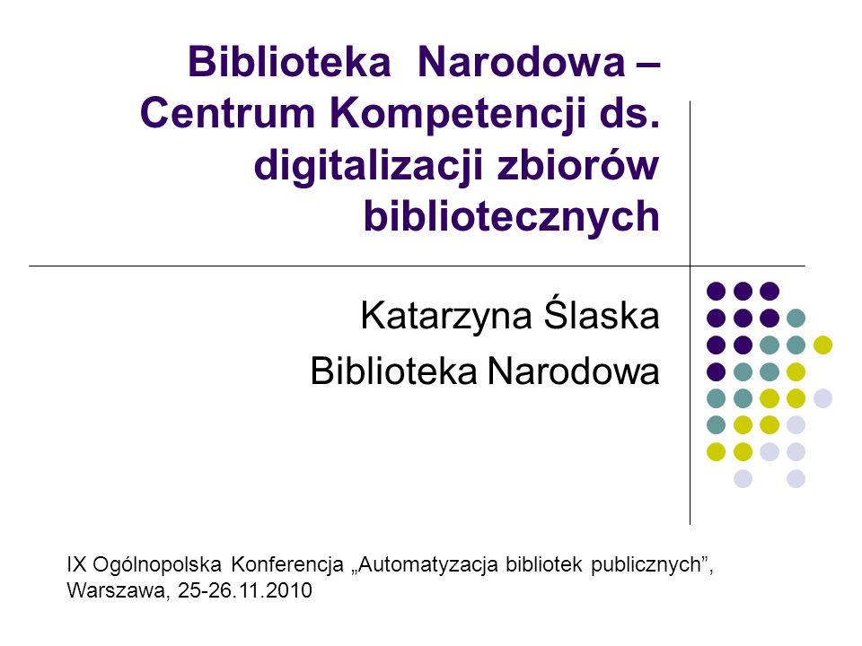 Katarzyna Ślaska Biblioteka Narodowa