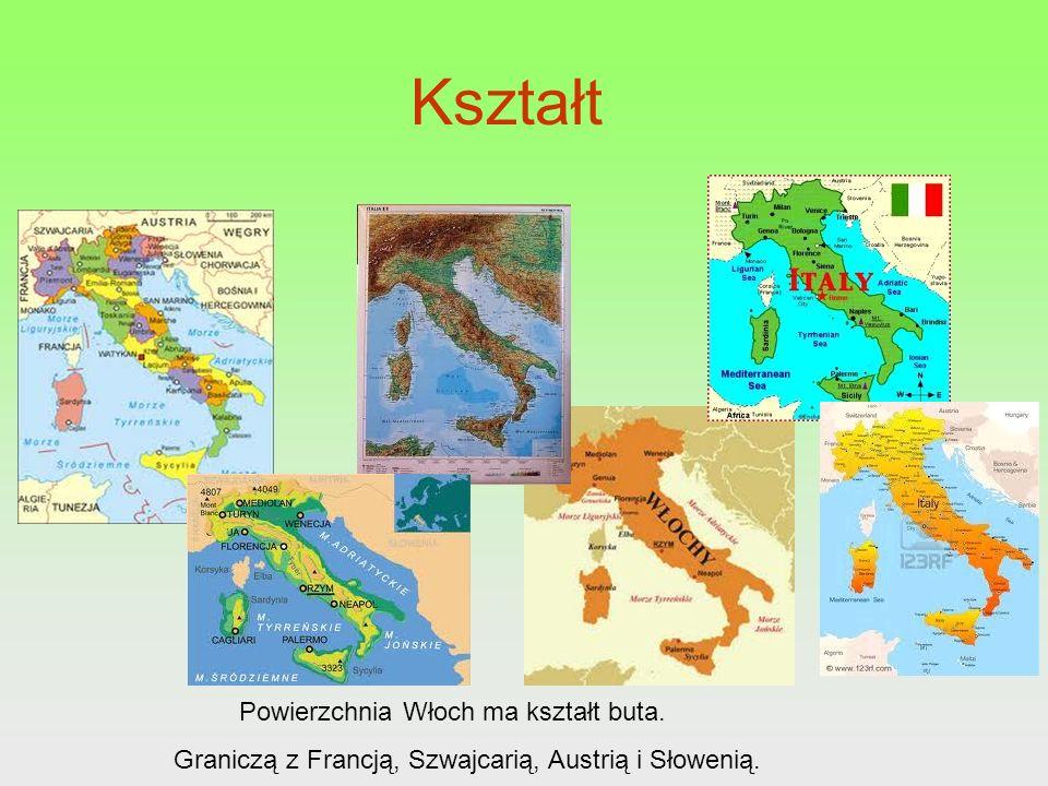 Kształt Powierzchnia Włoch ma kształt buta.
