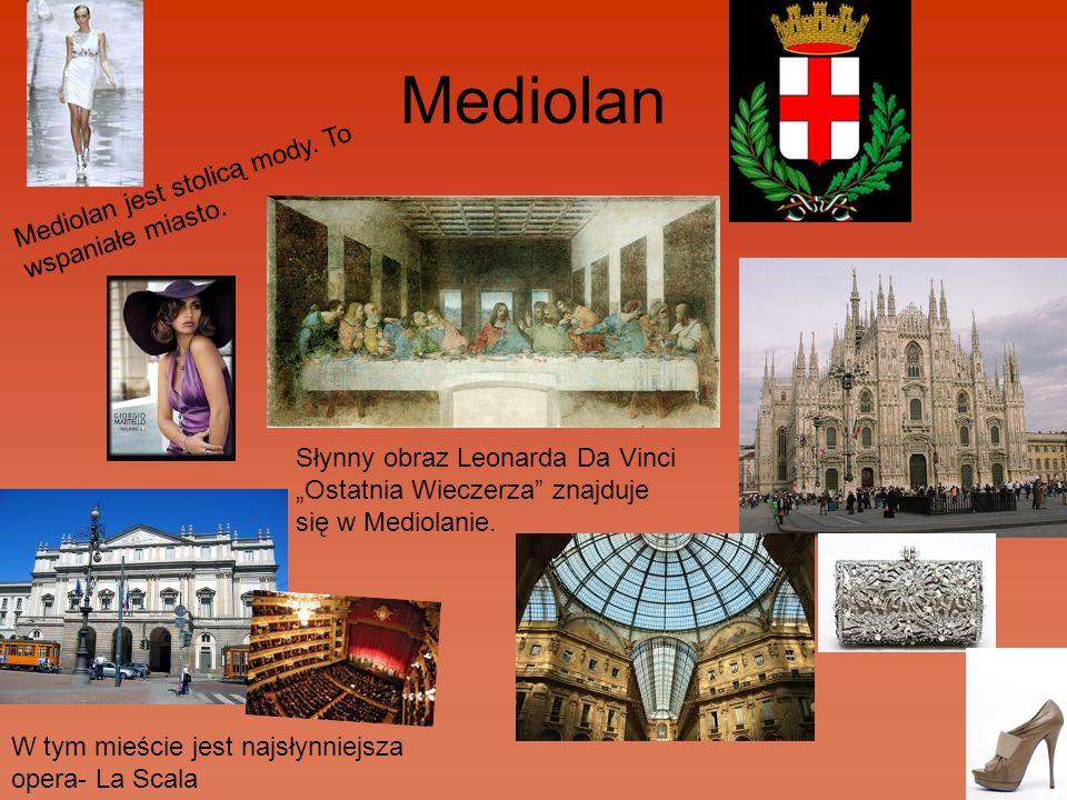 Mediolan Mediolan jest stolicą mody. To wspaniałe miasto.
