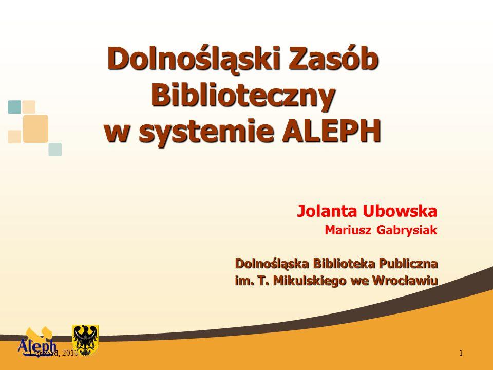 Dolnośląski Zasób Biblioteczny w systemie ALEPH