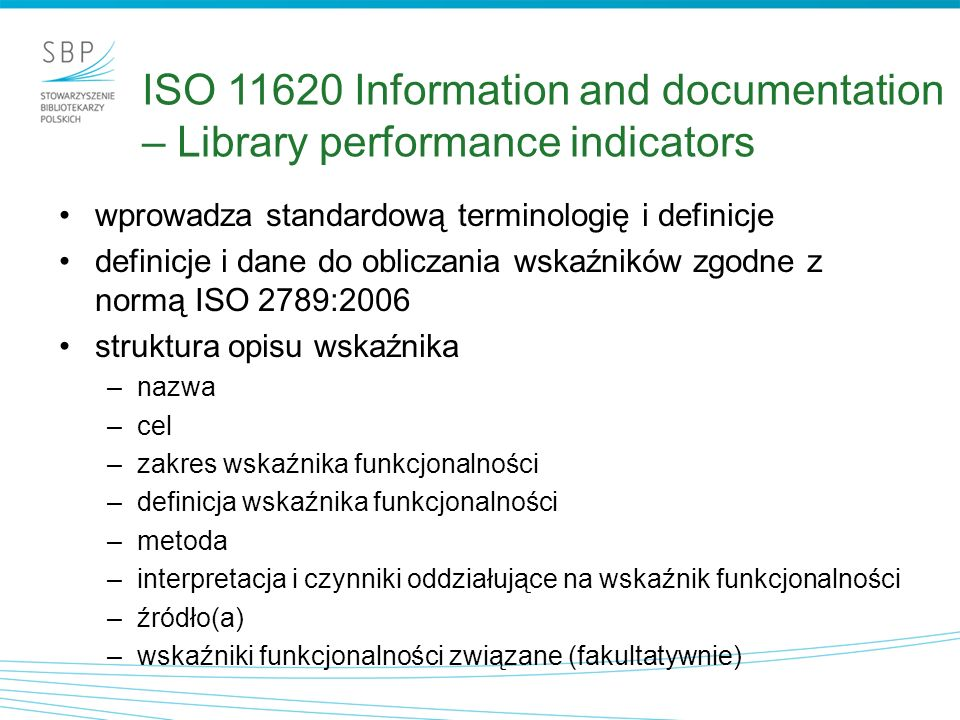 ISO 11620 Information and documentation – Library performance indicators
