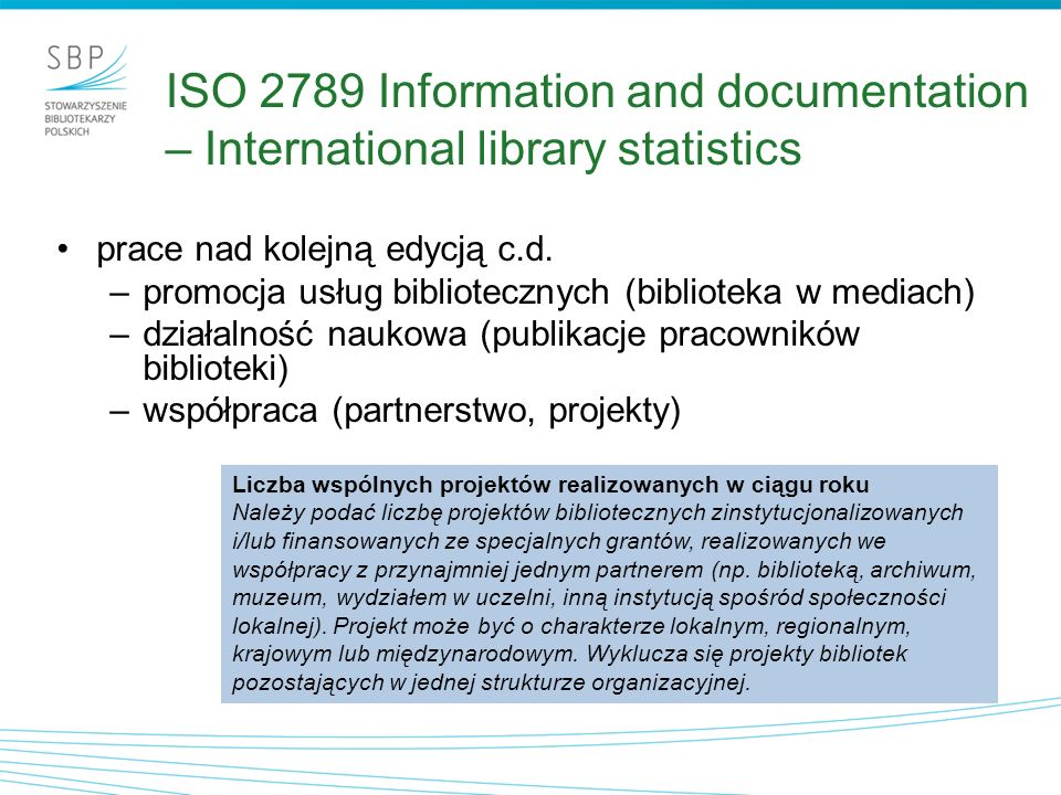 ISO 2789 Information and documentation – International library statistics