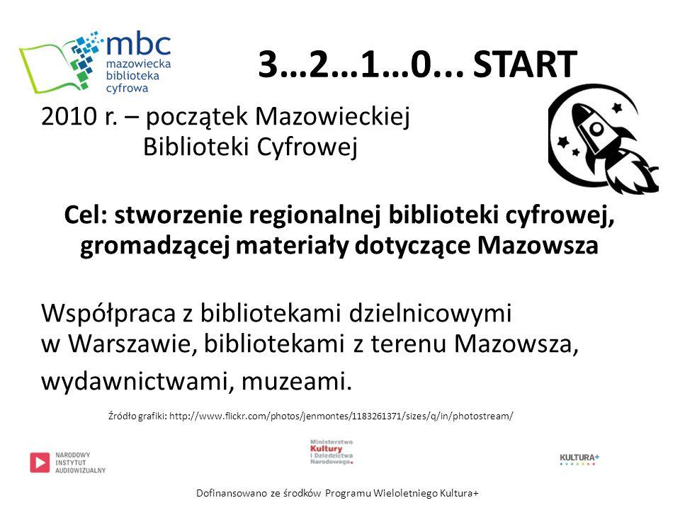 3…2…1…0... START 2010 r. – początek Mazowieckiej Biblioteki Cyfrowej