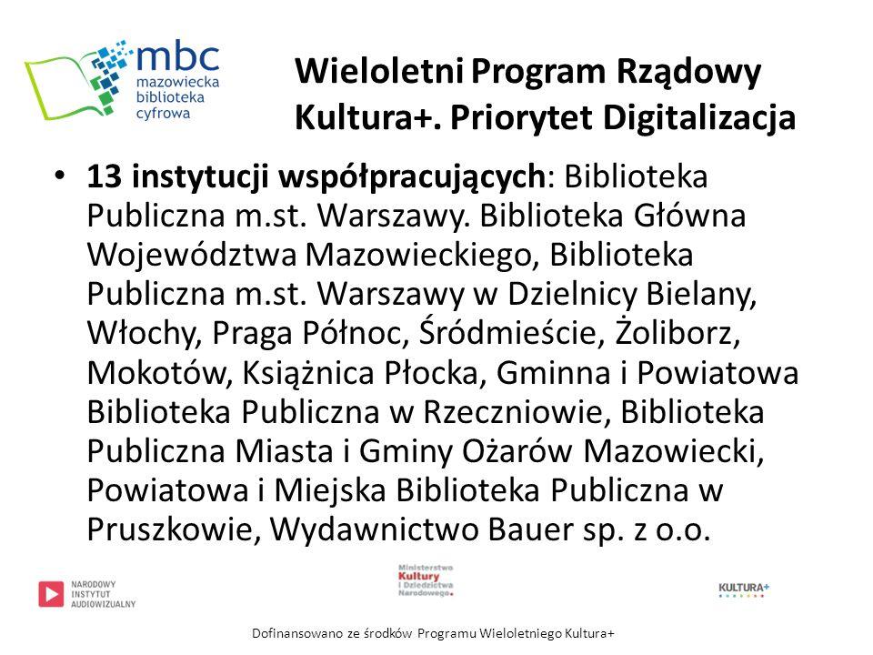Wieloletni Program Rządowy Kultura+. Priorytet Digitalizacja