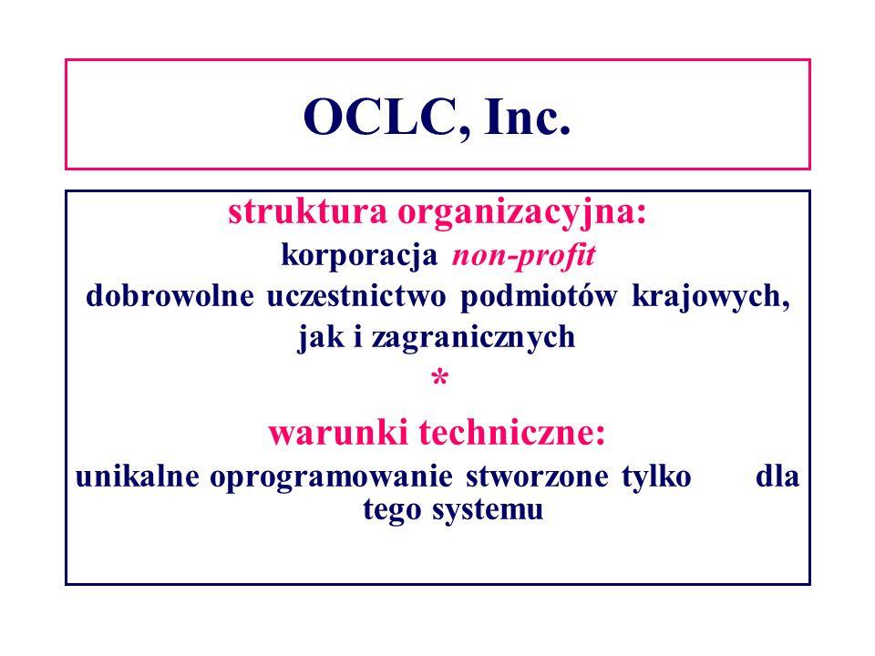 OCLC, Inc. * struktura organizacyjna: warunki techniczne: