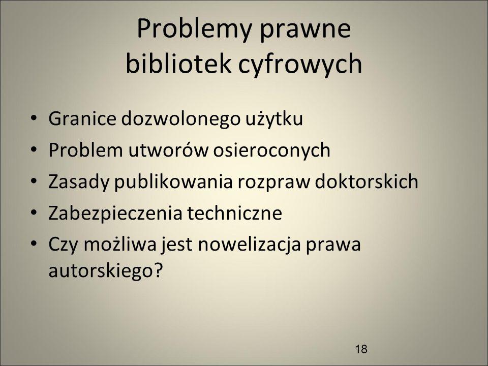 Problemy prawne bibliotek cyfrowych