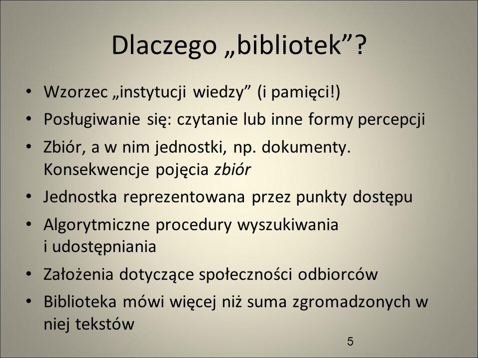 """Dlaczego """"bibliotek Wzorzec """"instytucji wiedzy (i pamięci!)"""