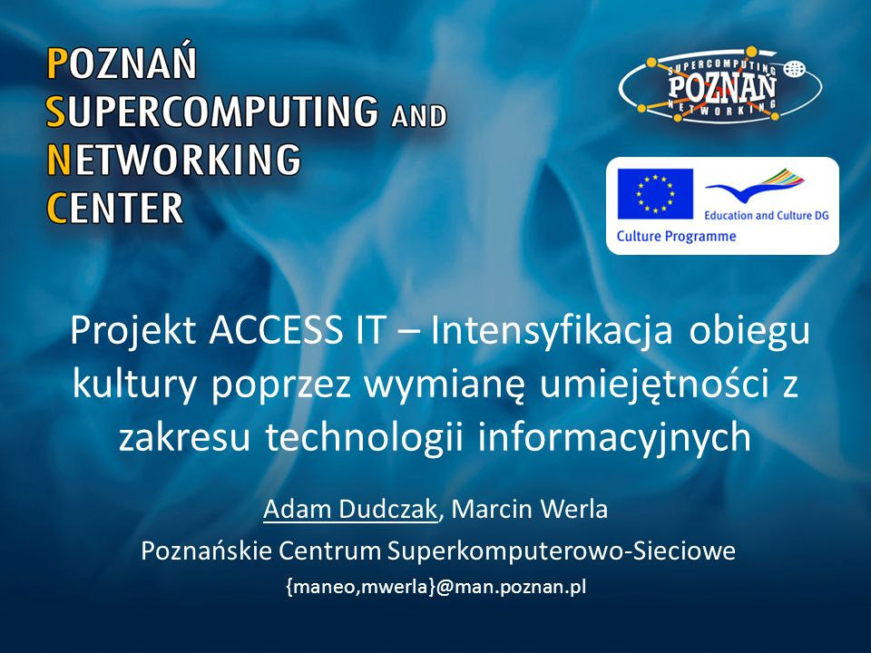 Projekt ACCESS IT – Intensyfikacja obiegu kultury poprzez wymianę umiejętności z zakresu technologii informacyjnych