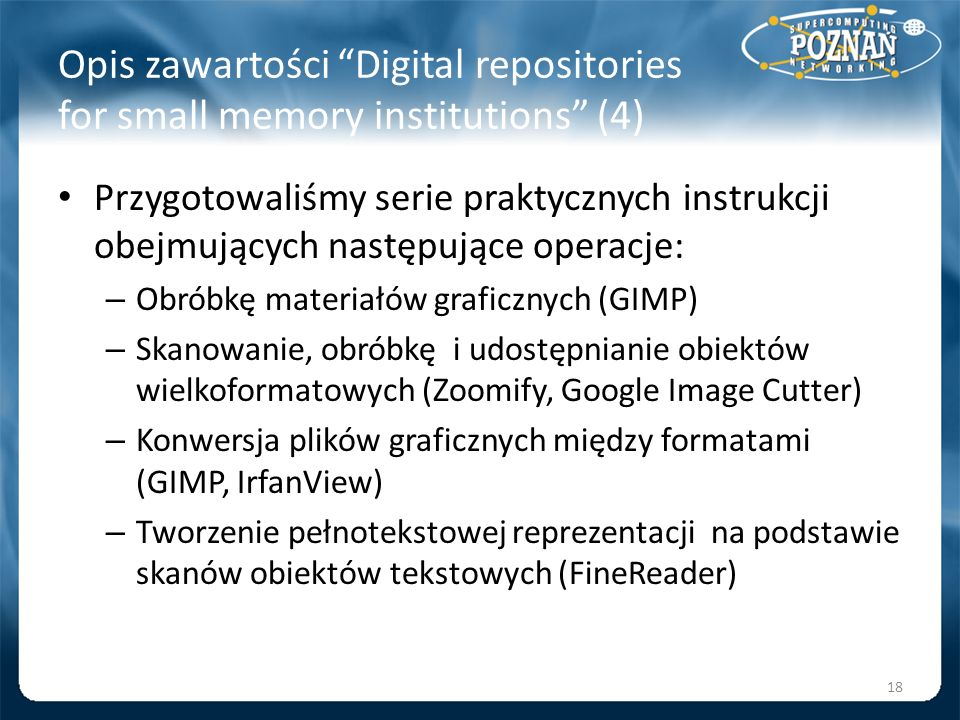 Opis zawartości Digital repositories for small memory institutions (4)