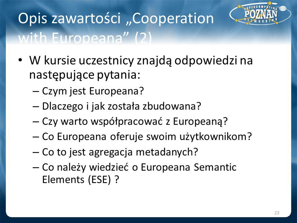 """Opis zawartości """"Cooperation with Europeana (2)"""