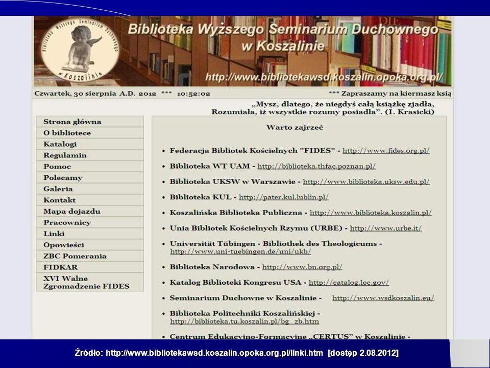 Źródło: http://www. bibliotekawsd. koszalin. opoka. org. pl/linki