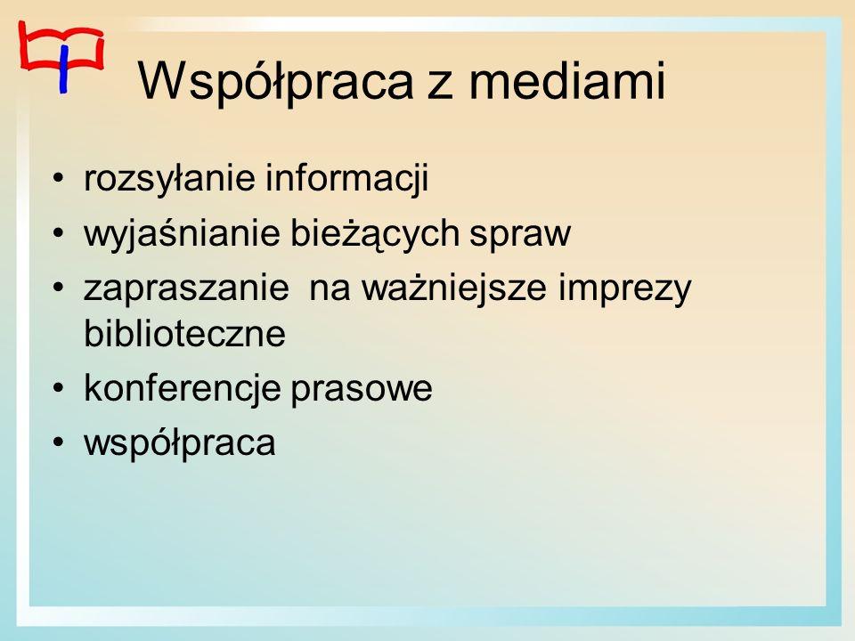 Współpraca z mediami rozsyłanie informacji wyjaśnianie bieżących spraw