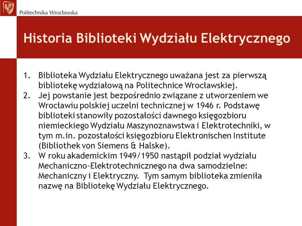 Historia Biblioteki Wydziału Elektrycznego