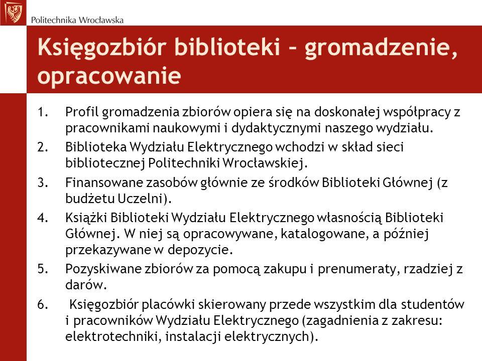 Księgozbiór biblioteki – gromadzenie, opracowanie