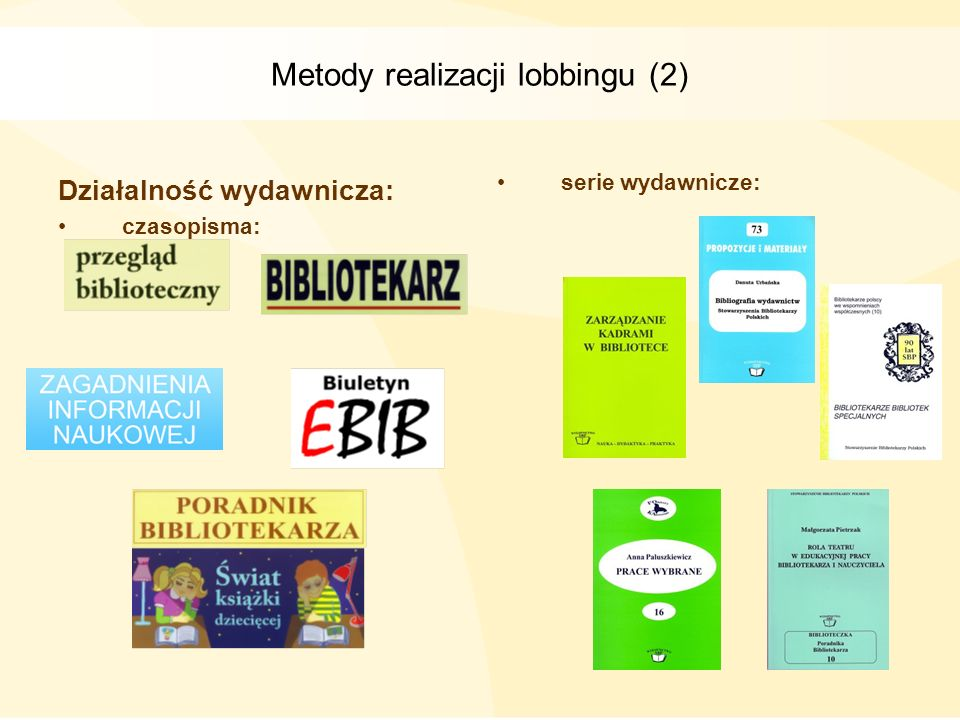 Metody realizacji lobbingu (2)