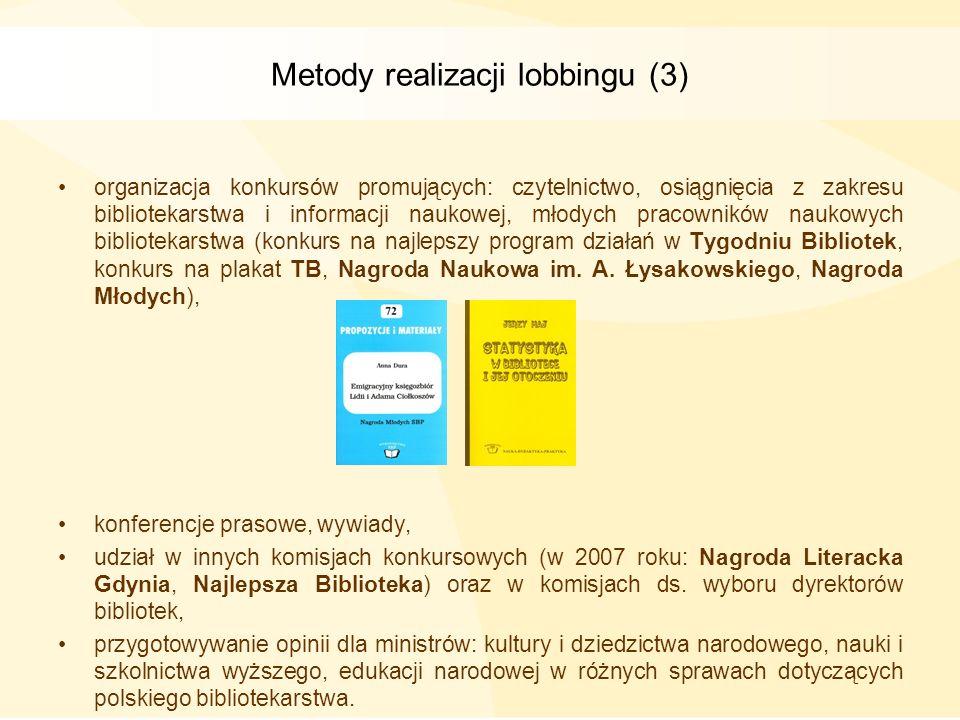 Metody realizacji lobbingu (3)