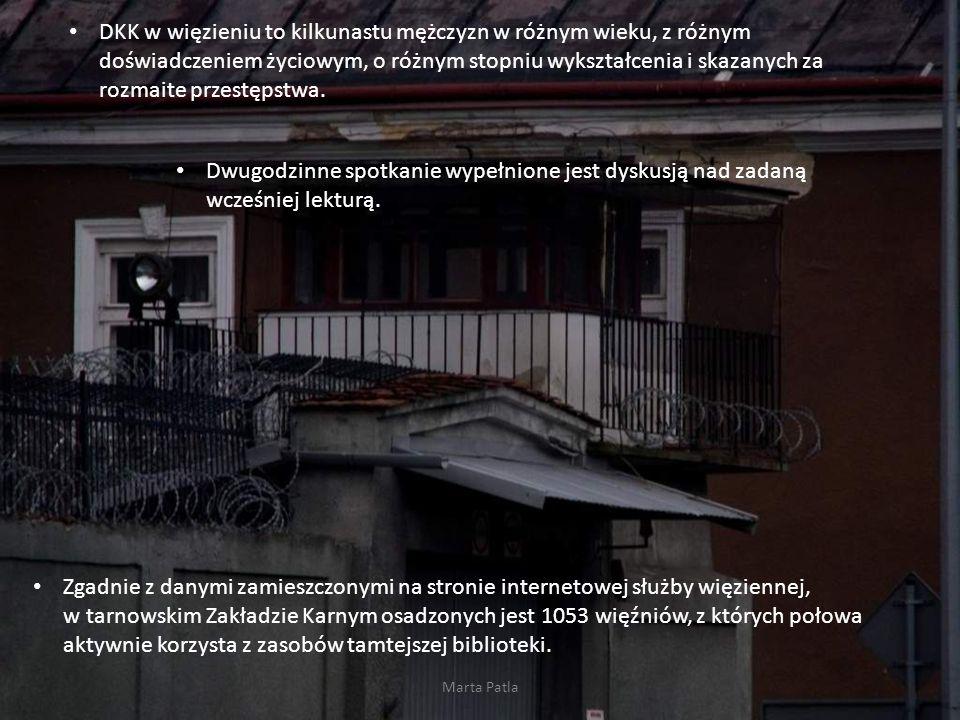 DKK w więzieniu to kilkunastu mężczyzn w różnym wieku, z różnym doświadczeniem życiowym, o różnym stopniu wykształcenia i skazanych za rozmaite przestępstwa.