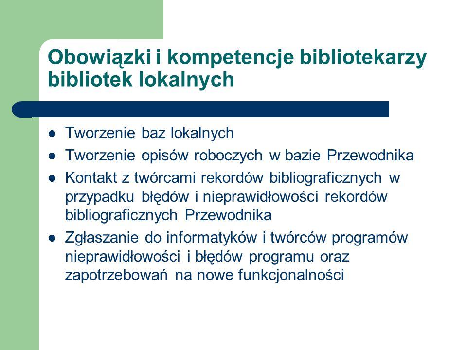 Obowiązki i kompetencje bibliotekarzy bibliotek lokalnych