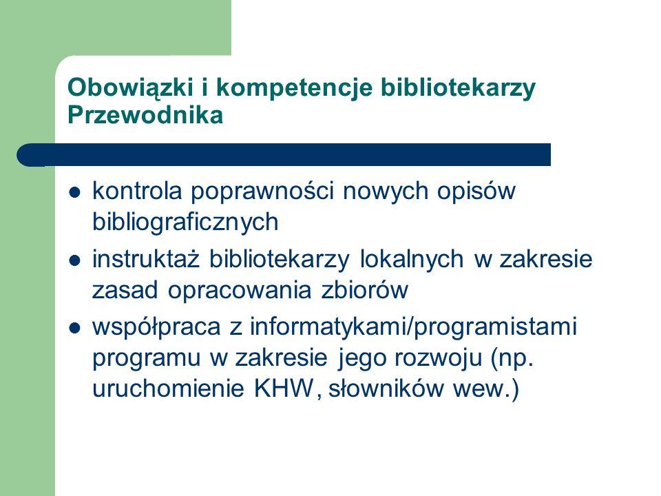 Obowiązki i kompetencje bibliotekarzy Przewodnika