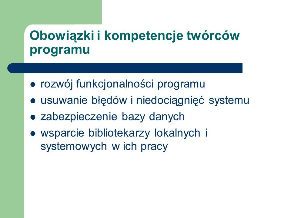 Obowiązki i kompetencje twórców programu