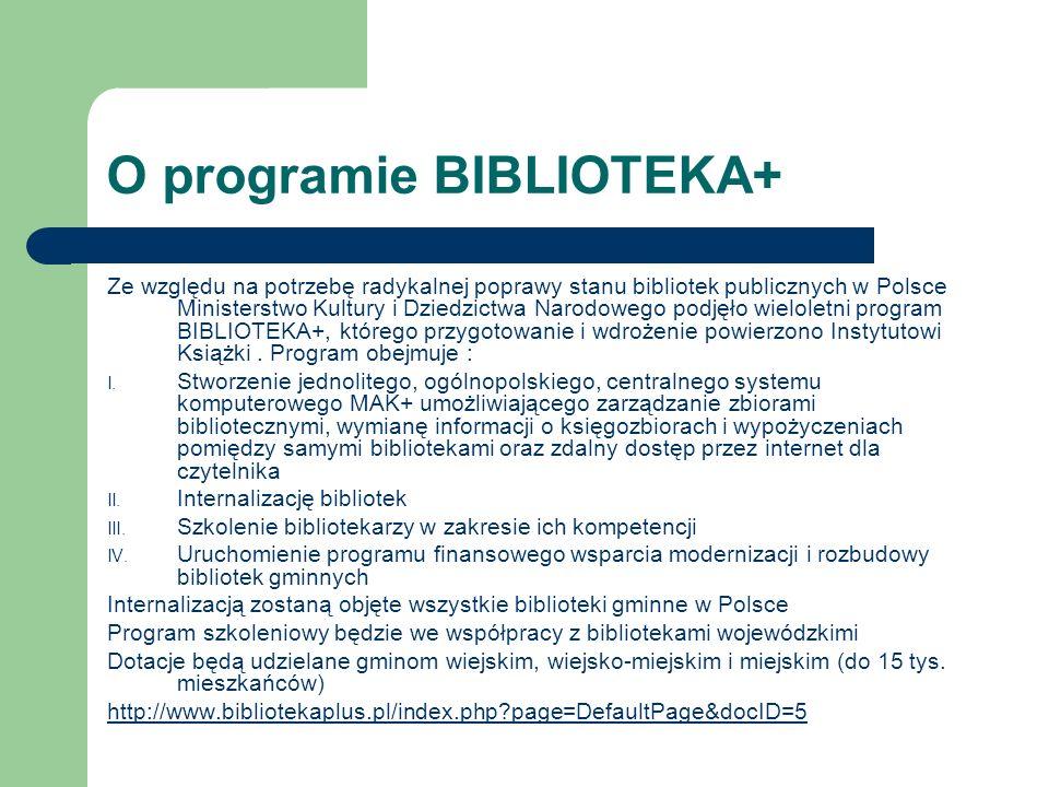 O programie BIBLIOTEKA+