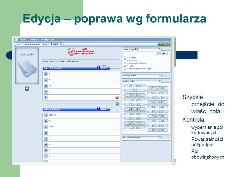 Edycja – poprawa wg formularza