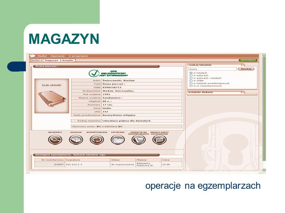 MAGAZYN operacje na egzemplarzach
