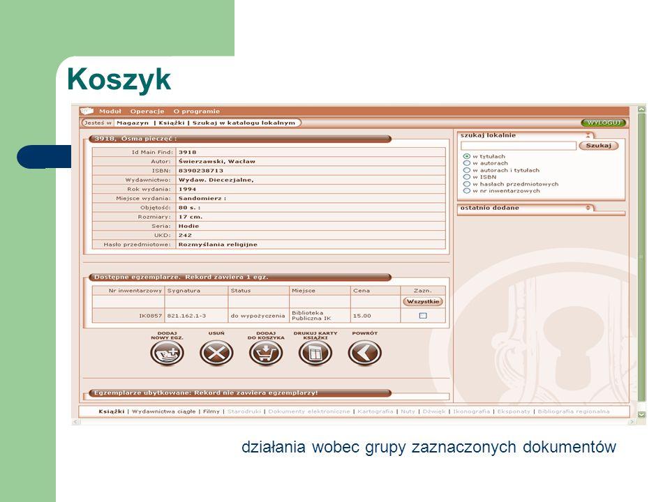 Koszyk działania wobec grupy zaznaczonych dokumentów