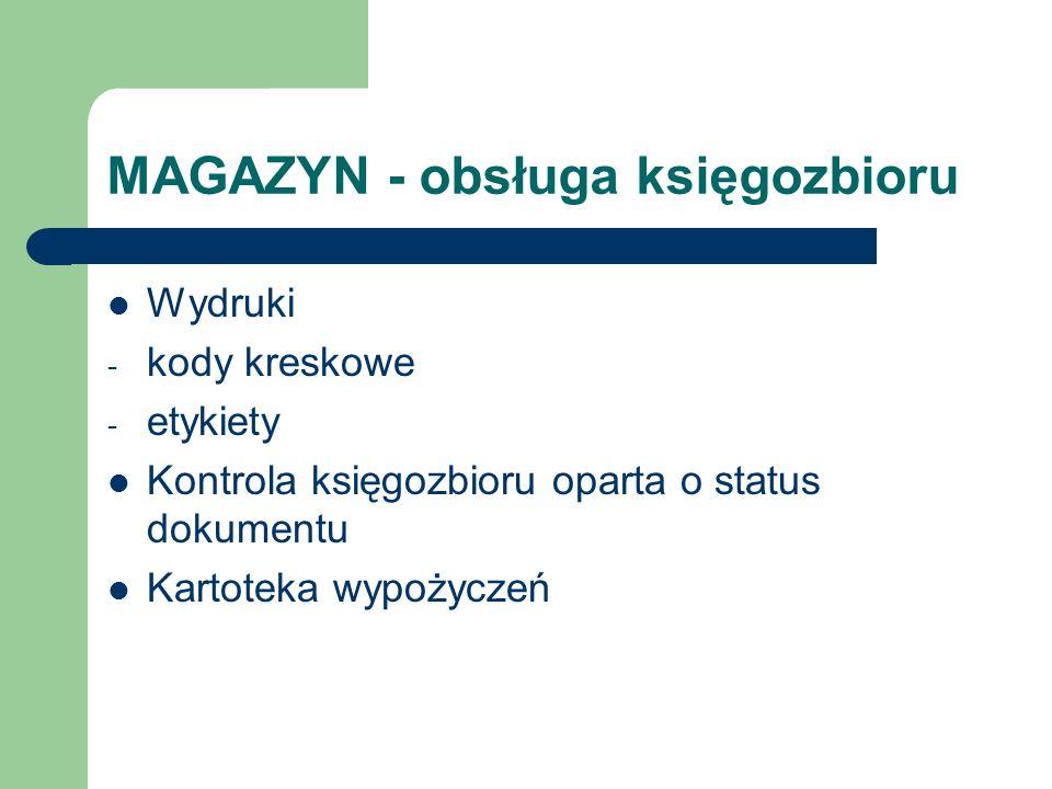 MAGAZYN - obsługa księgozbioru