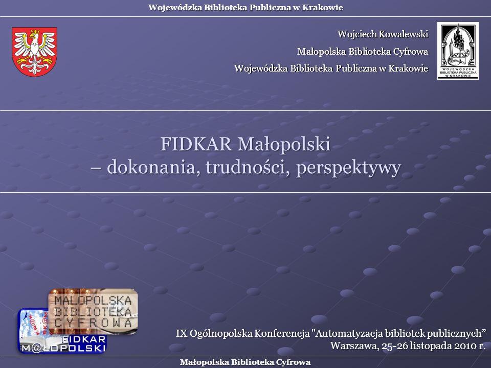 FIDKAR Małopolski – dokonania, trudności, perspektywy