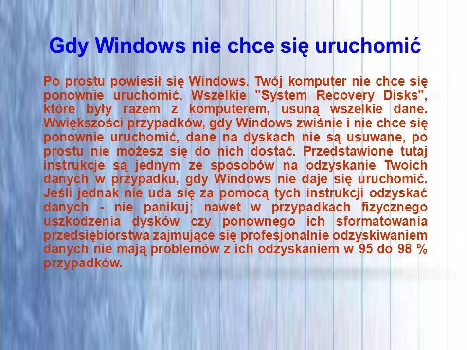 Gdy Windows nie chce się uruchomić