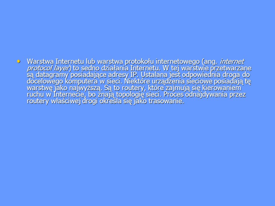 Warstwa Internetu lub warstwa protokołu internetowego (ang