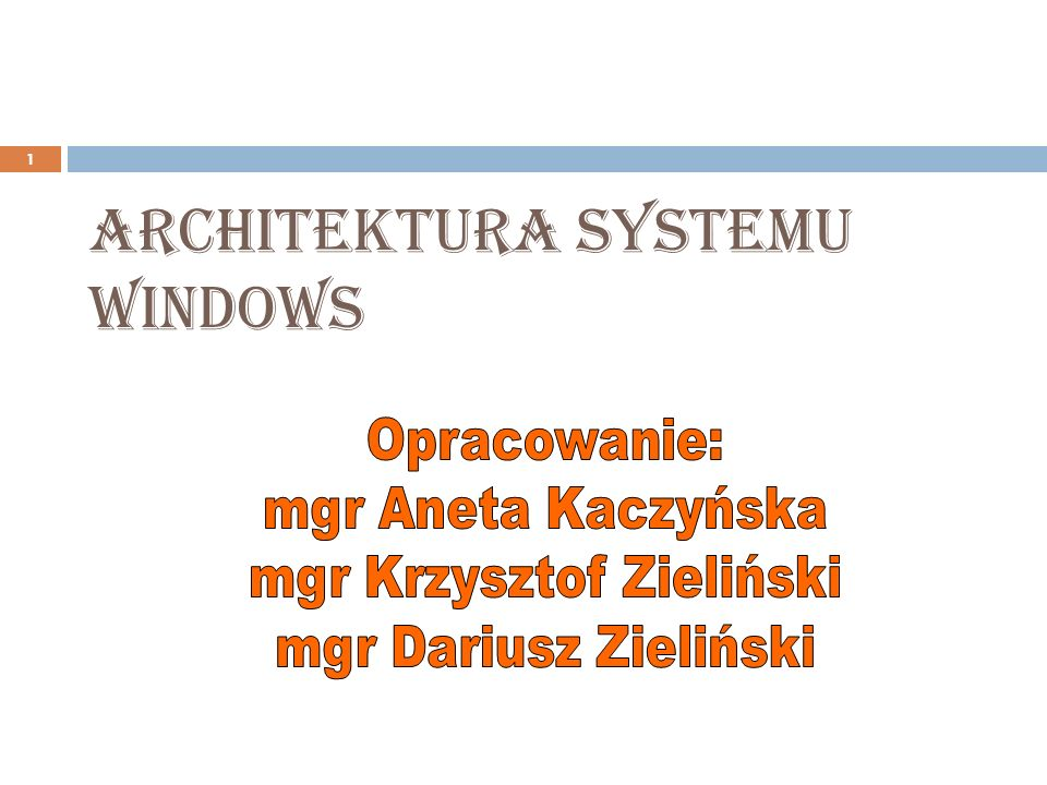 Architektura Systemu Windows