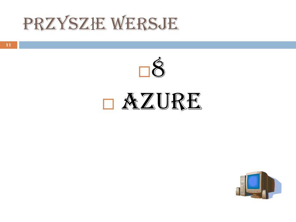 Przyszłe wersje 8 Azure