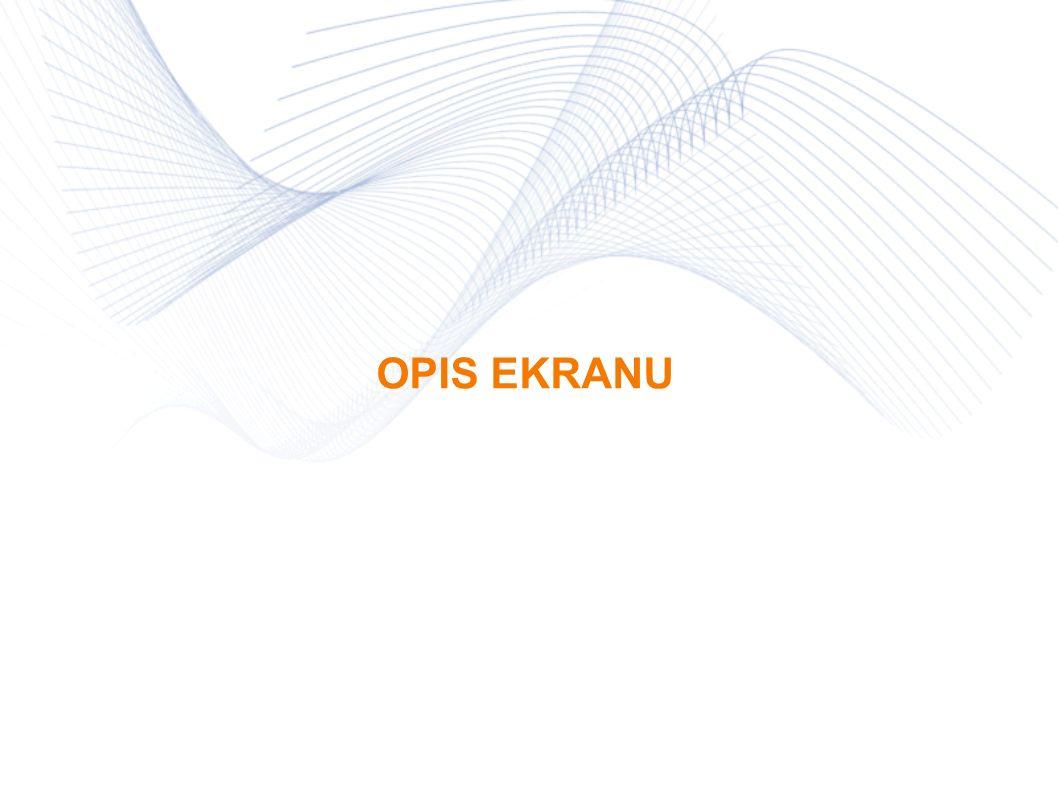 OPIS EKRANU