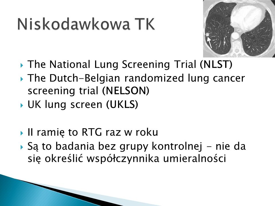 Niskodawkowa TK The National Lung Screening Trial (NLST)
