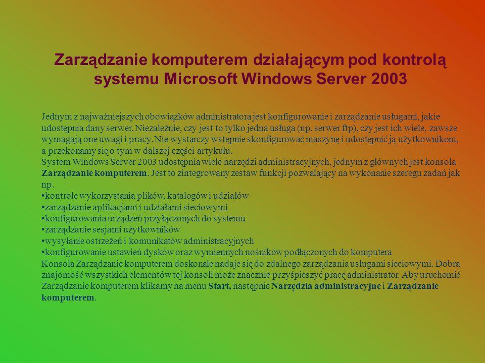 Zarządzanie komputerem działającym pod kontrolą systemu Microsoft Windows Server 2003