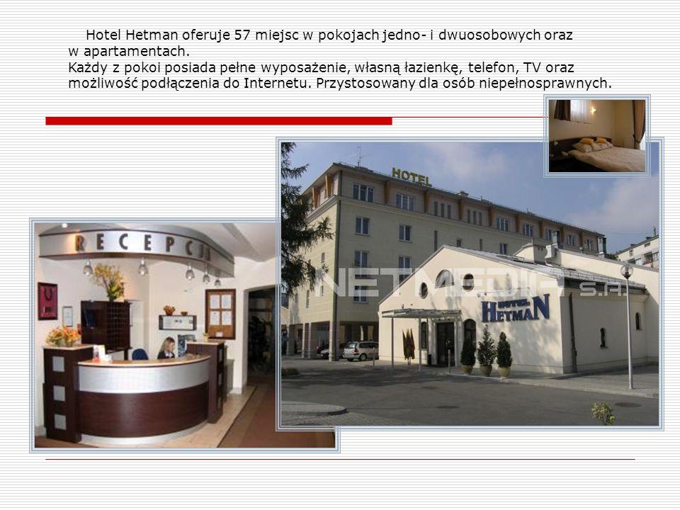 Hotel Hetman oferuje 57 miejsc w pokojach jedno- i dwuosobowych oraz w apartamentach.