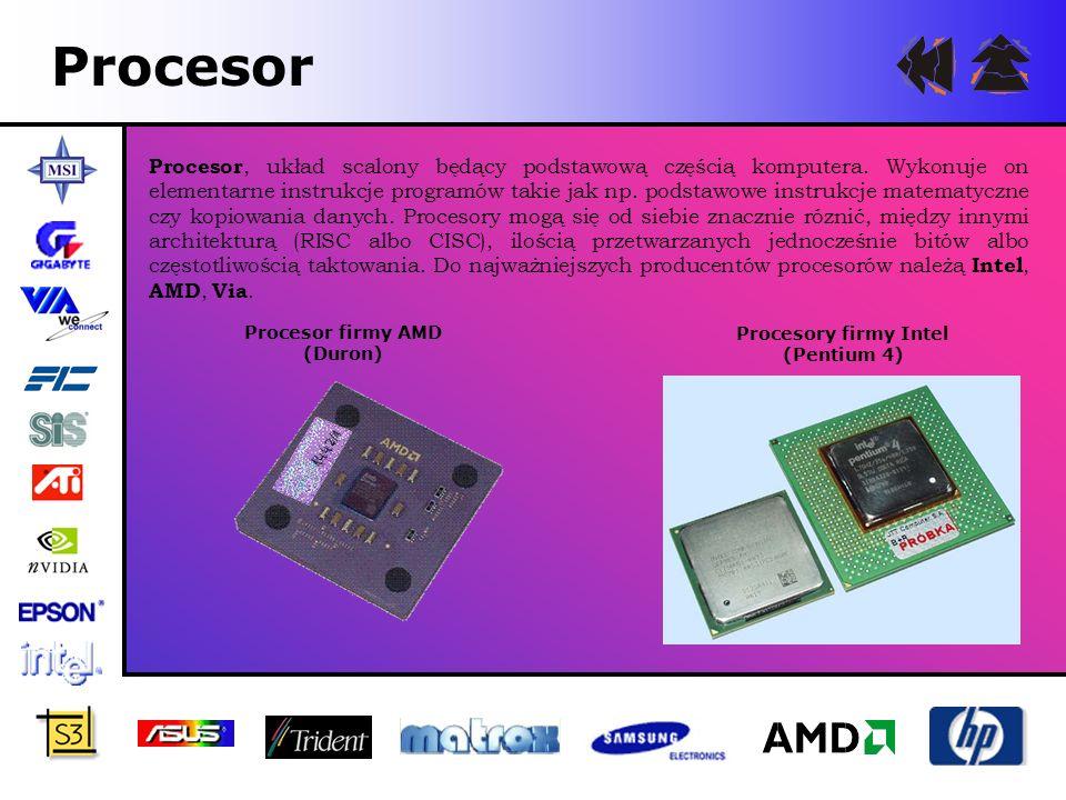 Procesor firmy AMD (Duron) Procesory firmy Intel (Pentium 4)