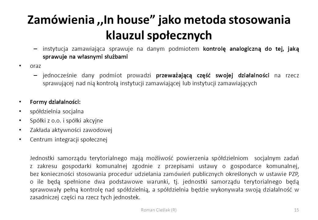 Zamówienia ,,In house jako metoda stosowania klauzul społecznych