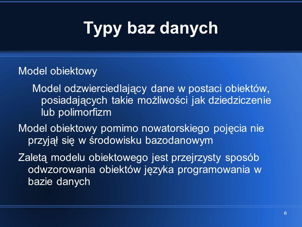 Typy baz danych Model obiektowy