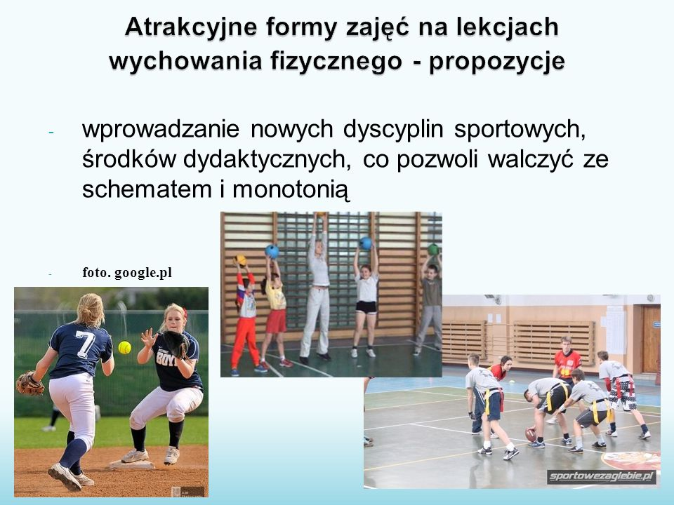 Atrakcyjne formy zajęć na lekcjach wychowania fizycznego - propozycje