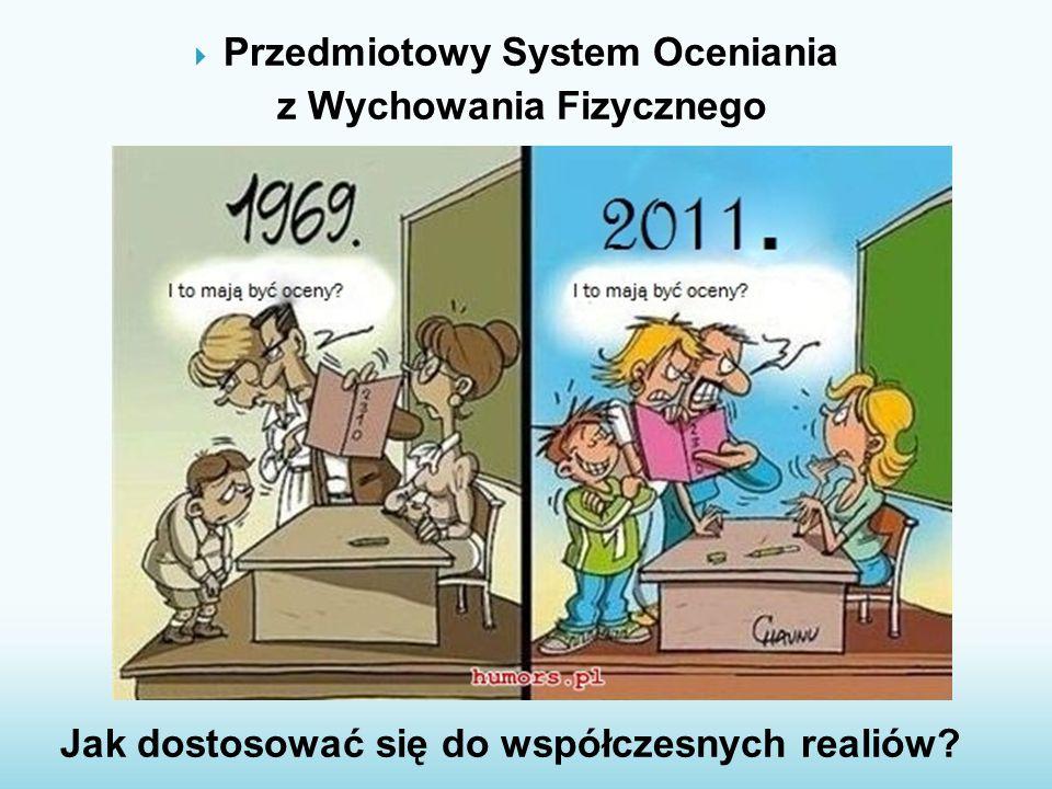 Przedmiotowy System Oceniania z Wychowania Fizycznego