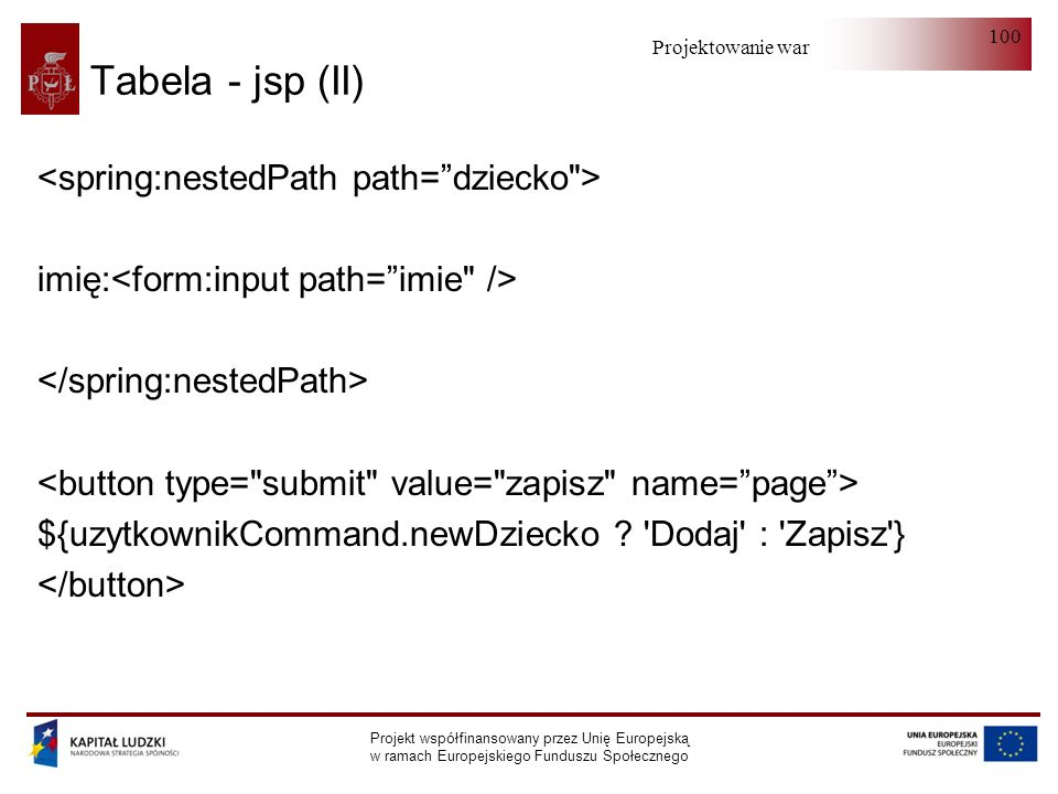 Tabela - jsp (II) <spring:nestedPath path= dziecko >