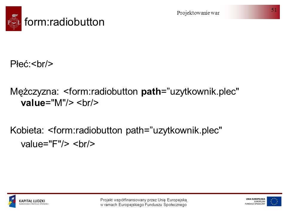 form:radiobutton Płeć:<br/>