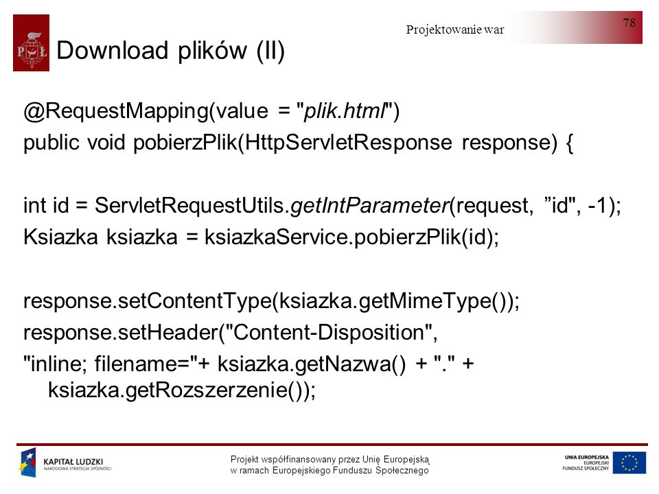 Download plików (II) @RequestMapping(value = plik.html )