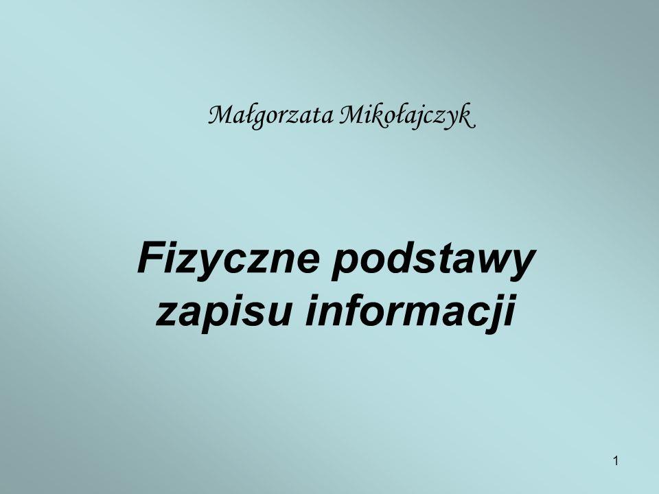 Fizyczne podstawy zapisu informacji